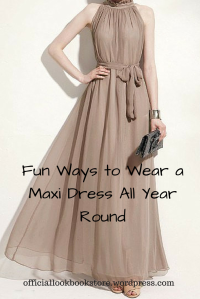 Fun Ways to Wear a Maxi Dress All Year Round | Lookbook Store