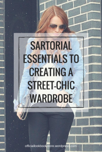 Sartorial Essentials to Creating a Street-Chic Wardrobe | Lookbook Store