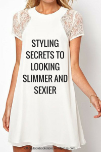 Styling Secrets to Looking Slimmer and Sexier