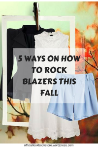 5 Ways on how to Rock Blazers This Fall | Lookbook Store