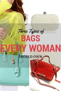 Three Types of Bags Every Woman Should Own | Lookbook Store