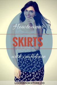 How to Wear Skirts with Confidence | Lookbook Store
