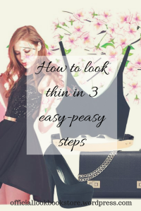 How to Look Thin in 3 Easy-Peasy Steps | Lookbook Store