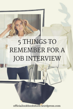 5 Things to Remember for a Job Interview | Lookbook Store