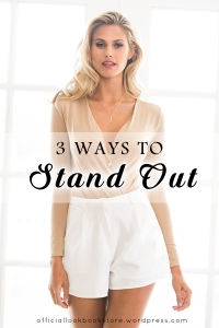 3 Ways to Stand Out | Lookbook Store