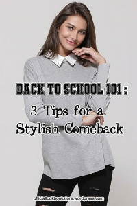 Back to School 101: 3 Tips for a Stylish Comeback | Lookbook Store
