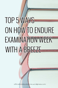 Top 5 Ways on How to Endure Examination Week With a Breeze | Lookbook Store