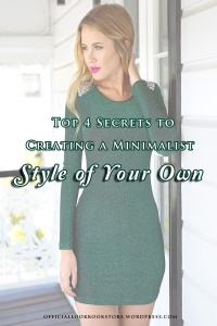 Top 4 Secrets to Creating a Minimalist Style of Your Own | Lookbook Store