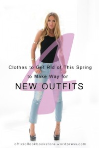 4 Clothes to Get Rid of This Spring to Make Way for New Outfits | Lookbook Store WordPress