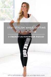 Stay Stylish While Getting Fit with These 4 Trendy Activewear Pieces
