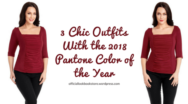 3 Chic Outfits With the 2018 Pantone Color of the Year | Lookbook Store