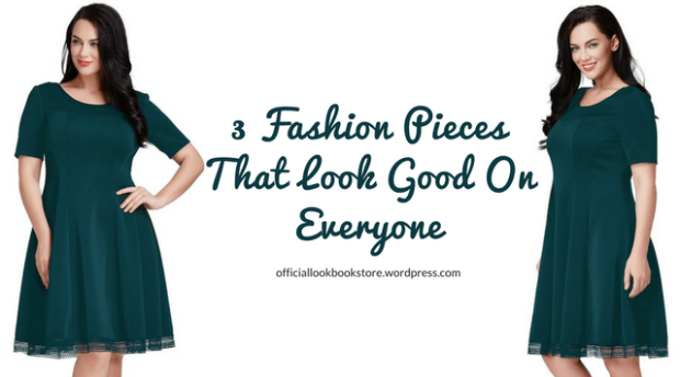 3 Fashion Pieces That Look Good On Everyone | Lookbook Store